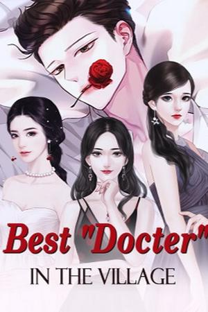 Best Docter In The Village