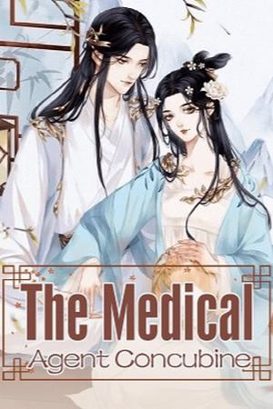 The Medical Agent Concubine